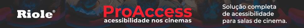 Banner ProAccess - Acessibilidade nos Cinemas