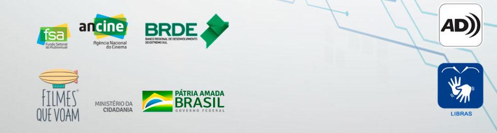 logomarcas apoiadores e realizadores: FSA, Ancine, BRDE, Filmes que Voam, Ministério da Cidadania, Governo Federal